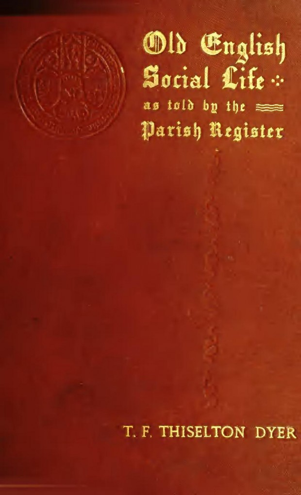 Old English social life as tolby the parish registers (1898) 1_1